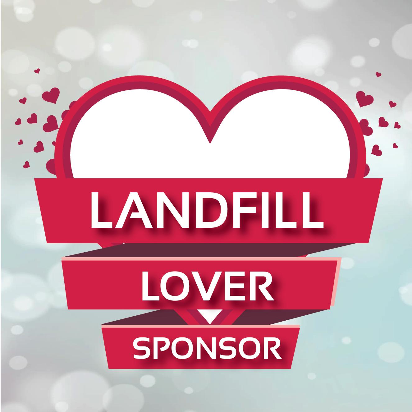 Landfill Lover Sponsor